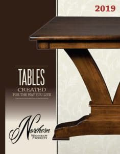2019 Northern Woodcraft Products Table Catalog P1