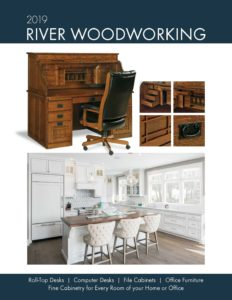2019 River Woodworking Roll Top Desk Catalog P1